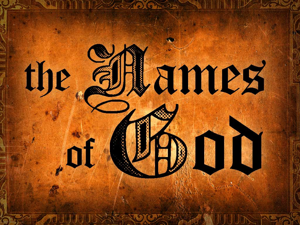 Names of God Jehovah and Their Meanings
